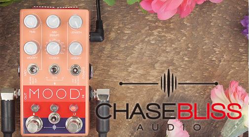 chase bliss audio,mood,グリッチ,グラニュラー,ディレイ,リバーブ,エフェクター,ギターペダル