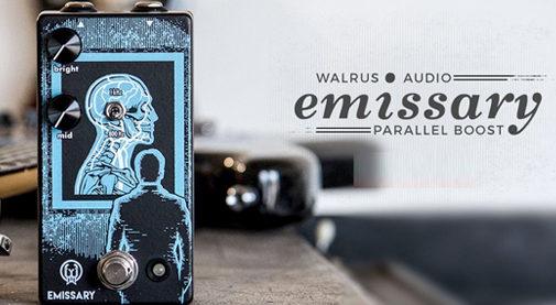 Walrus Audio,Emissary,エミッサリー,ウォルラスオーディオ,ブースター,ギターエフェクター