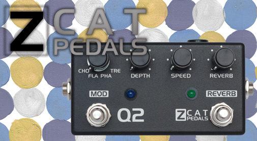 ギターペダル,エフェクター,コーラス、フランジャー、フェイザー、トレモロ、リバーブ,ZCAT Pedals